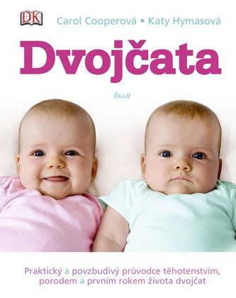 Dvojčata - Praktický průvodce těhotenstvím, porodem a prvním rokem života dvojčat - Cooperová Carol, Hymasová Katy