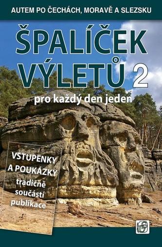 Špalíček výletů pro každý den jeden 2 - Autem po Čechách, Moravě a Slezsku - Soukup Vladimír, David Petr