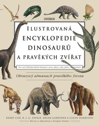 Ilustrovaná encyklopedie dinosaurů a pravěkých zvířat - Cox Barry, Savage R. J. G., Gardiner Brian, Harrison Colin