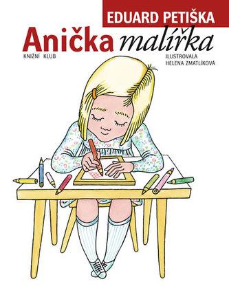 Anička malířka - 5. vydání, v EMG 3. vydání - Petiška Eduard
