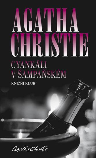 Cyankáli v šampaňském - Christie Agatha