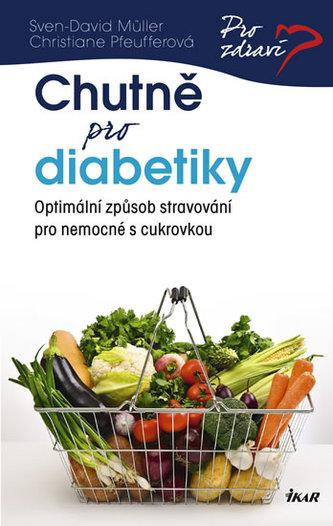 Chutně pro diabetiky - Müller Sven-David