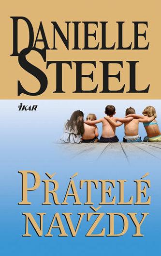 Přátelé navždy - Steel Danielle