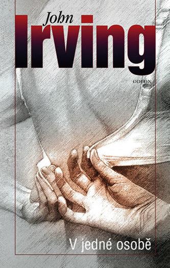 V jedné osobě - Irving John