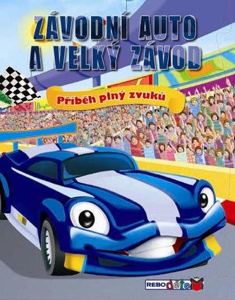Závodní auto a velký závod - Příběh plný zvuků - neuveden