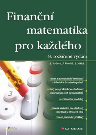 Finanční matematika pro každého - Radová Jarmila a kolektiv