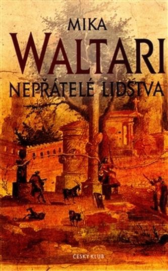 Nepřátelé lidstva - Waltari Mika