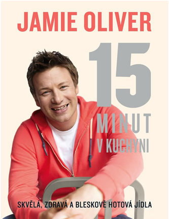 Jamie Oliver - 15 minut v kuchyni - Oliver Jamie