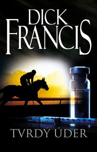 Tvrdý úder - Francis Dick
