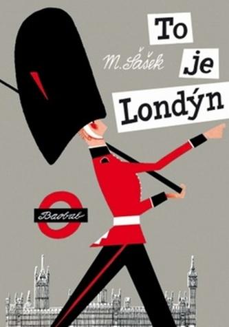 To je Londýn - Miroslav Šašek