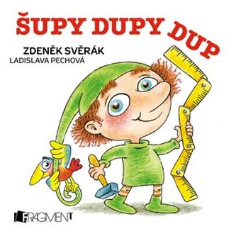 Zdeněk Svěrák – Šupy dupy - Zdeněk Svěrák