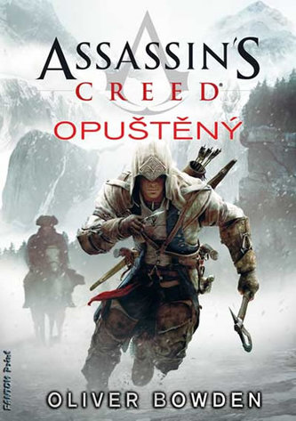 Assassin´s Creed 5: Opuštěný - Oliver Bowden
