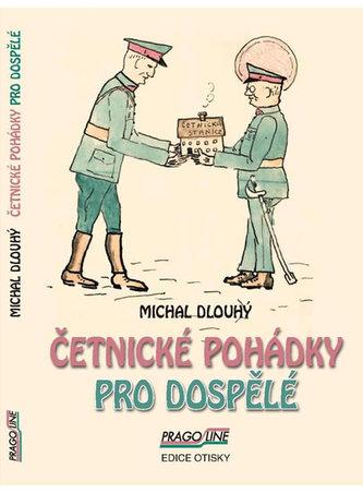 Četnické pohádky pro dospělé - Michal Dlouhý