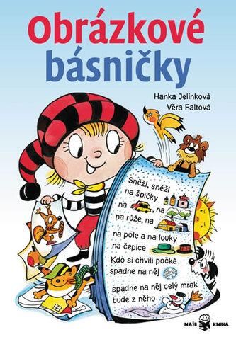 Obrázkové básničky - 2. vydání - Jelínková Hanka, Faltová Věra