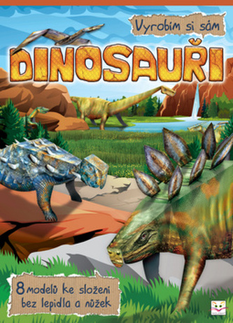 Vyrobím si sám Dinosauři