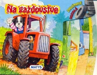 Na gazdovstve - Sibyla Mislovičová