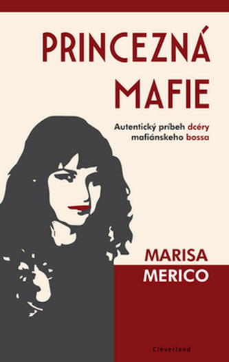 Princezná mafie - Marisa Merico