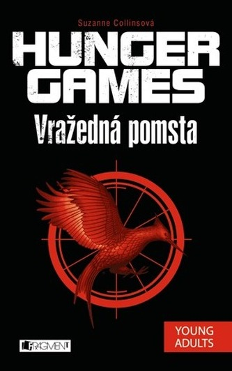 Hunger Games 2 – Vražedná pomsta - Collins Suzanne