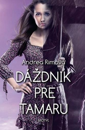 Dáždnik pre Tamaru - Andrea Rimová