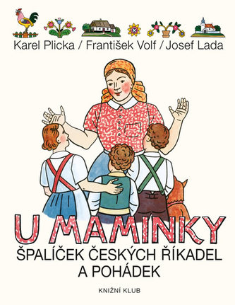 U maminky - Špalíček českých říkanek a pohádek - Plicka Karel, Volf František