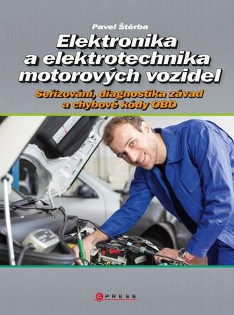 Elektronika a elektrotechnika motorových vozidel - Pavel Pavel