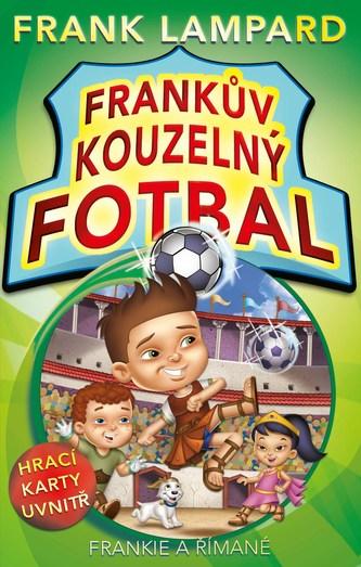 Frankův kouzelný fotbal 2 Frankie a Římané - Frank Lampard