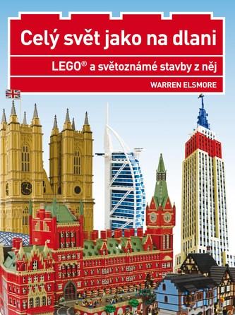 LEGO a světoznámé stavby z něj - Warren Elsmore