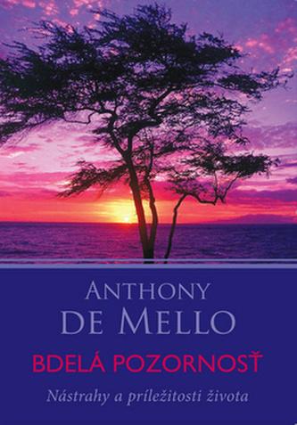 Bdelá pozornosť - de Mello Anthony