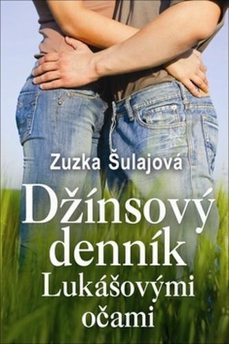 Džínsový denník Lukášovými očami - Zuzana Šulajová