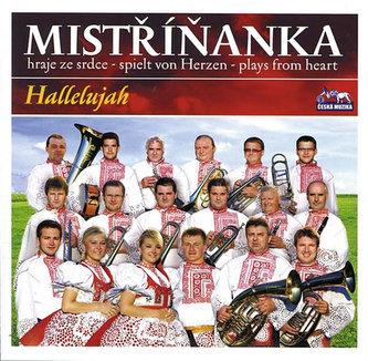 Mistříňanka - Halellujah - 1 CD - neuveden