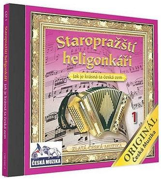 Staropražští heligonkáři - Jak je krásná ta Česká vlast - 1 CD - neuveden