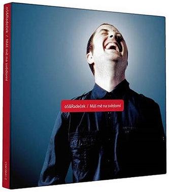 O5 & Radeček- Máš mě na svědomí - 1 CD - neuveden