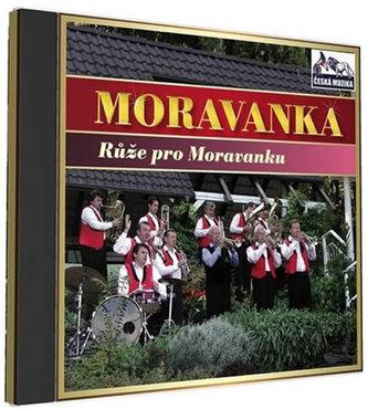 Moravanka - Růže pro Moravanku - 1 CD