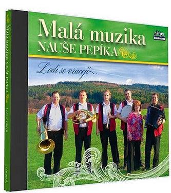 Malá muzika Nauše Pepíka - Lodi se vracejí - 1 CD - neuveden