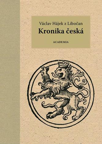 Kronika česká - Václav Hájek z Libočan