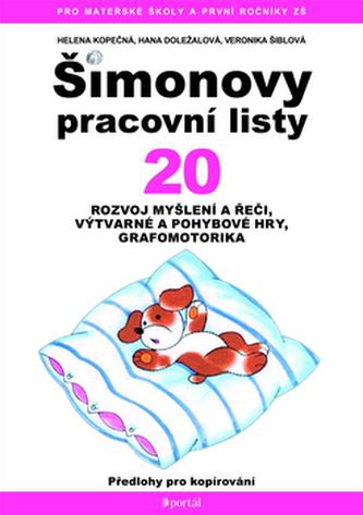 Šimonovy pracovní listy 20 - Helena Kopečková; Hana Doležalová; Veronika Šiblová-Baudyšová