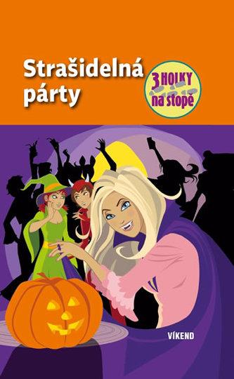 Strašidelná párty – série Tři holky na stopě - von Vogel Maja