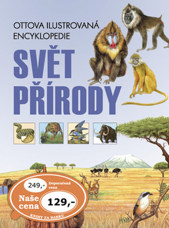 Svět přírody Ottova ilustrovaná encyklopedie