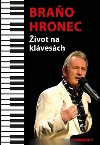 Život na klávesách - Braňo Hronec