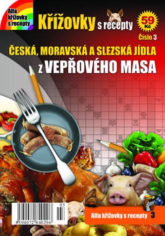 Křížovky s recepty 3 - České recepty z vepřového masa - neuveden