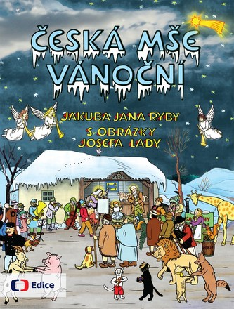 Česká mše vánoční - Josef Lada, Jakub Jan Ryba