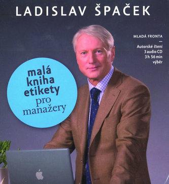 Malá kniha etikety pro manažery - 3 CD - Ladislav Špaček
