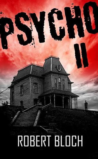 Psycho II (Série Psycho 2) - Robert Bloch