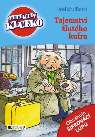 Detektiv Klubko - Tajemství žlutého kufru - Scheffler Ursel