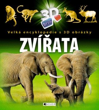 Zvířata - Velká encyklopedie s 3D obrázky - neuveden