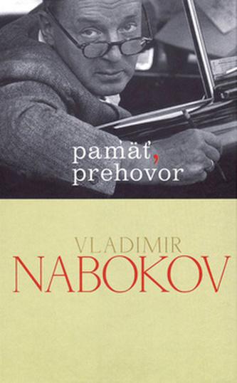 Pamäť, prehovor - Vladimír Nabokov