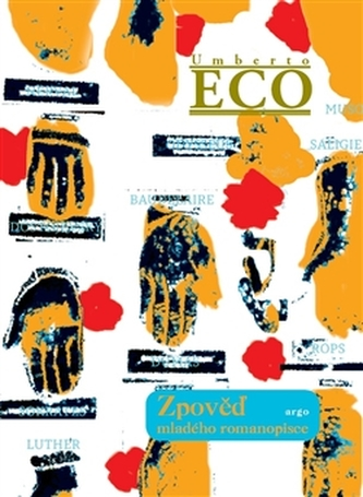 Zpověď mladého romanopisce - Umberto Eco