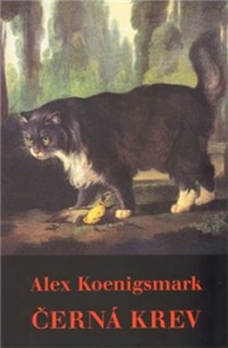 Černá krev - Alex Koenigsmark