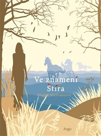 Ve znamení Štíra - Maggie Stiefvaterová