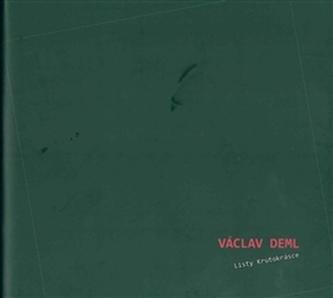 Listy krutokrásce - Václav Deml